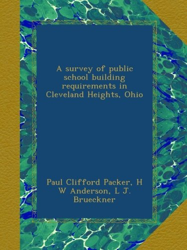 A survey of public school building requirements in Cleveland Heights, Ohio