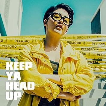 Keep Ya Head Up