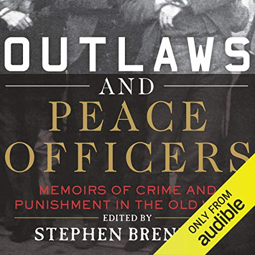 Outlaws and Peace Officers  By  cover art