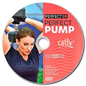 Cathe Perfect 30 Perfect Pump Upper & Lower Body Workout DVD