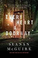Every Heart a Doorway (Wayward Children, 1)