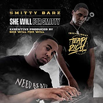 She Will for Smitty