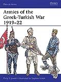 Armies of the Greek-Turkish War 1919?22 (Men-at-Arms, Band 501) - Philip Jowett