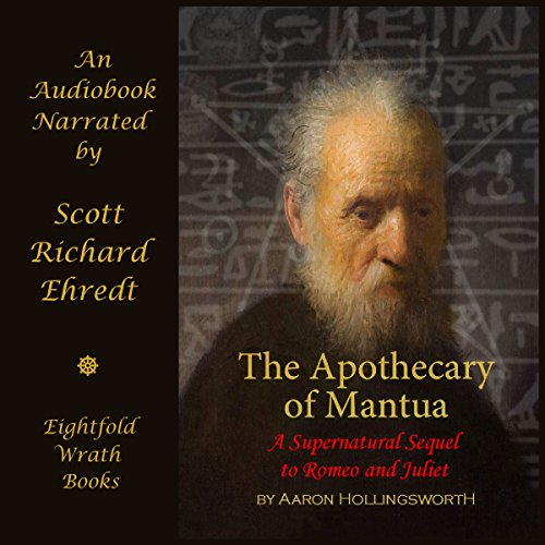The Apothecary of Mantua: A Supernatural Sequel to Romeo and Juliet audiobook cover art
