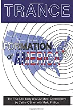 TRANCE Formation of America: True life story of a mind control slave PDF