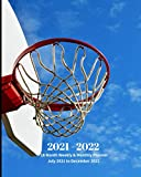 2021 - 2022   18 Month Weekly & Monthly Planner July 2021 to December 2022: Basketball Net - Monthly Calendar with U.S./UK/ ... Review/Notes 8 x 10 in.-Sports and Recreation