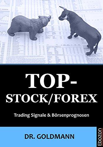 test Top-Stock / Forex: Börsenhandelssignale und -prognosen Deutschland