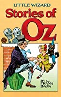 Little Wizard Stories of Oz (Dover Children's Classics) by L. Frank Baum(2011-09-15)