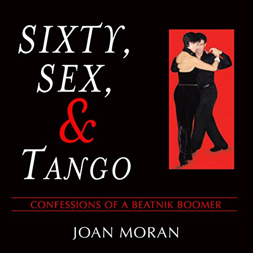 60, Sex & Tango audiobook cover art