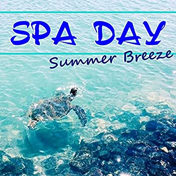 Spa Day Summer Breeze
