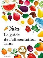 Le guide Yuka de l'alimentation saine d'Yuka