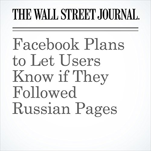 Facebook Plans to Let Users Know if They Followed Russian Pages copertina