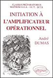 Initiation à l'amplificateur opérationnel