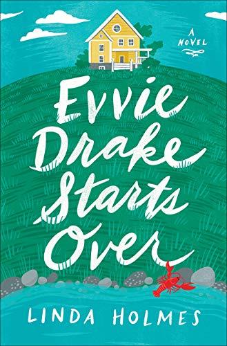 [Linda Holmes]-Evvie Drake Starts Over- A Novel (HB)