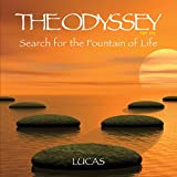 The Odyssey Part 1: Search For The Fountain Of Life
