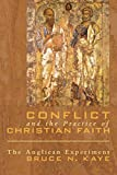 Conflict and the Practice of Christian Faith: The Anglican Experiment (English Edition)