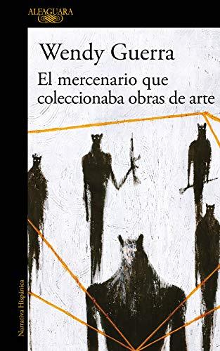 El mercenario que coleccionaba obras de arte (Hispánica)