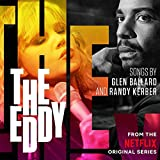 The Eddy (Soundtrack From The Netflix Original Series)