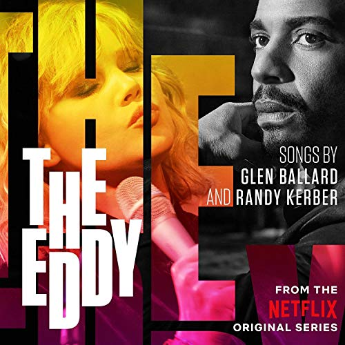 The Eddy (Soundtrack from the Netflix Series)