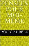 Pensées pour moi-même - Format Kindle - 2,10 €