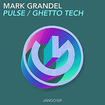 Pulse / Ghetto Tech