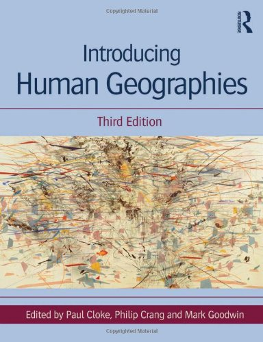 Download Introducing Human Geographies 144413535X