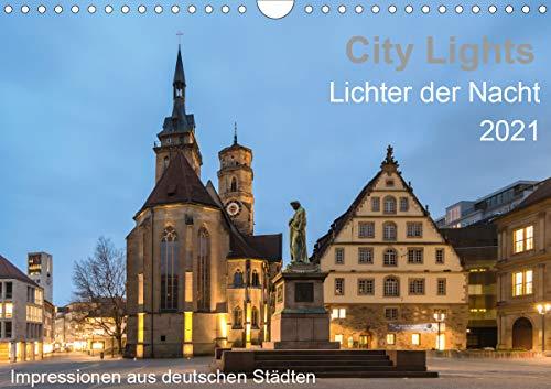 City Lights - Lichter der Nacht (Wandkalender 2021 DIN A4 quer)
