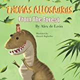 Thomas Allosaurus from the Forest