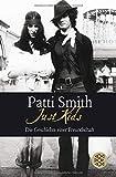 Just Kids: Die Geschichte einer Freundschaft - Patti Smith