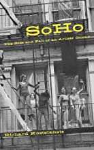 Soho: The Rise and Fall of an Artists