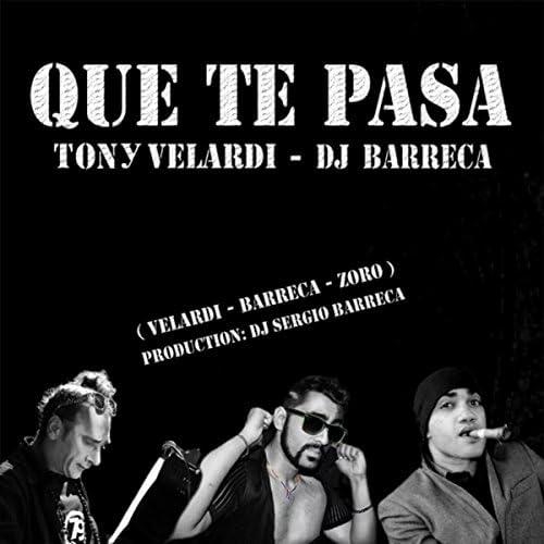 Tony Velardi & DJ Barreca