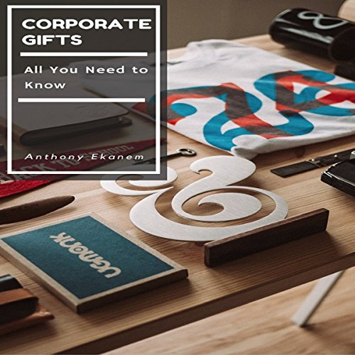 Corporate Gifts audiobook cover art