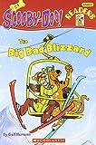 The Big Bad Blizzard (Scooby-Doo Reader)