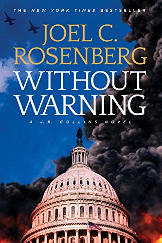 Without Warning: A J. B. Collins Series Political and Military Action Thriller (Book 3) (J.B. Collins Novel)