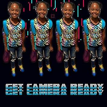 Get Camera Ready