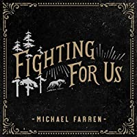 Fighting for Us