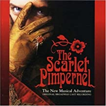 Best the scarlet pimpernel the new musical adventure Reviews