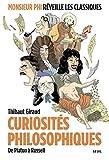 Curiosités philosophiques. De Platon à Russell
