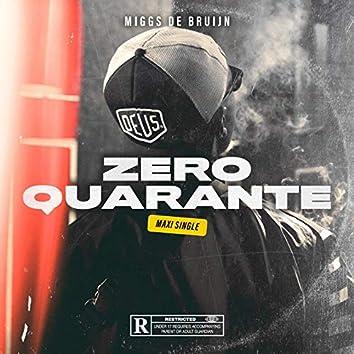 Zero Quarante