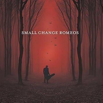 Small Change Romeos