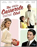 The Casserole Club by Breaking Glass Pictures
