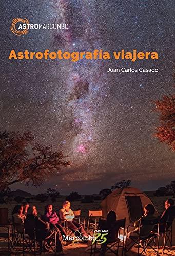 Astrofotografía viajera: 1 (ASTROMARCOMBO)