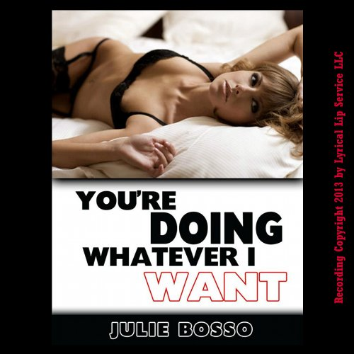 You're Doing Whatever I Want! audiobook cover art