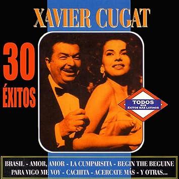 Xavier Cugat 30 Exitos
