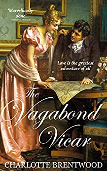 The Vagabond Vicar: A Regency Romance (Hearts of Amberley Book 1) by [Charlotte Brentwood]