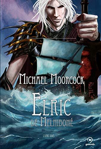 Elric de Melniboné: Livro dois
