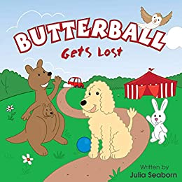 BUTTERBALL Gets Lost (Butterball the Poodle Book 2) by [Julia Seaborn]