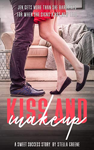 Kiss and Makeup: A Sweet Success Romance (English Edition)