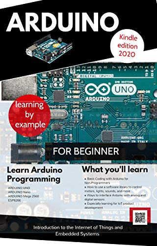 ARDUINO FOR BEGINNER : With INTERNET OF THINGS PROJECTS (English Edition)