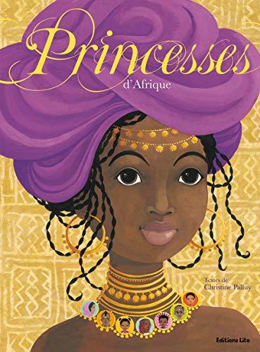 Princesses d'Afrique Histoires Rever / Large Format Albomu tökür - 5 yaşından